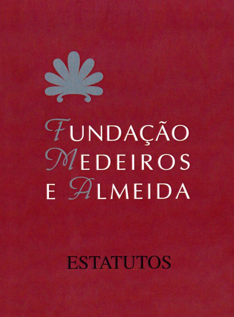 Fundação Medeiros e Almeida - Estatutos